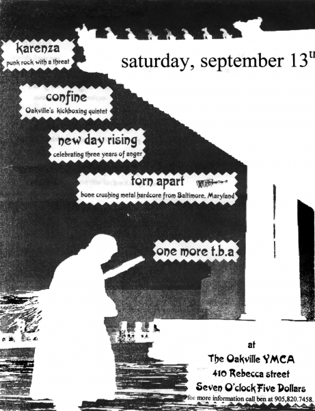 Confine show on September 13th 1997 at the Oakville YMCA with Karenza, New Day Rising and Torn Apart