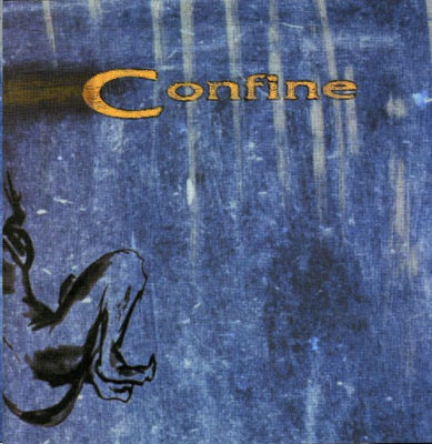 "Confine ""The Beginning of the End"", OneDaySavior Records, 1999"