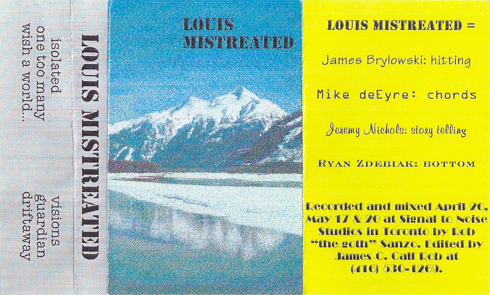 Louis Mistreated's first demo tape. Front layout